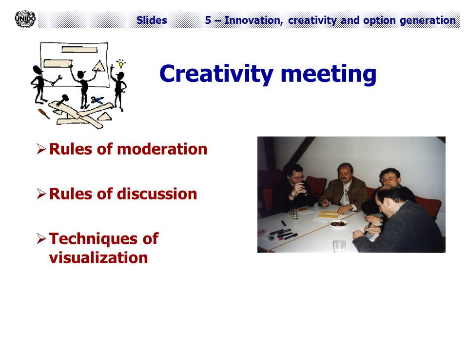 Creativity meeting Rules of moderation Rules of discussion