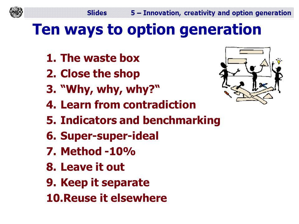 Ten ways to option generation