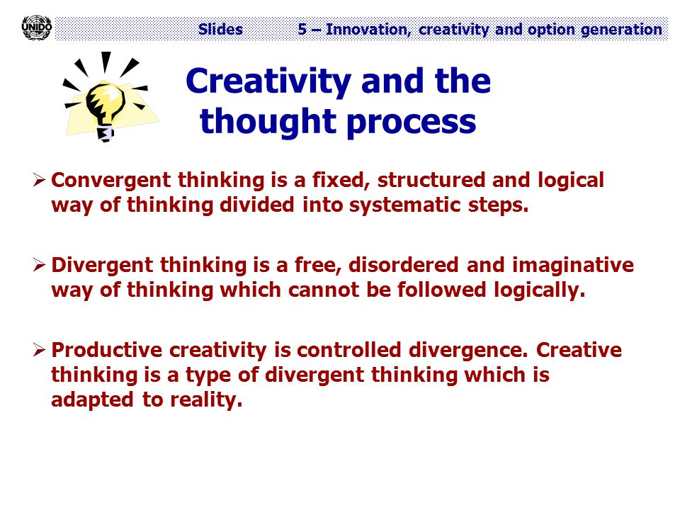 Creativity and the thought process