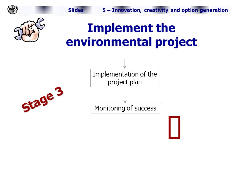 Implement the environmental project