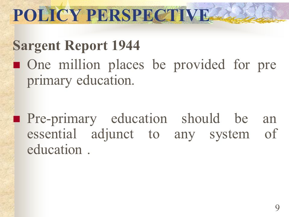 POLICY PERSPECTIVE Sargent Report 1944
