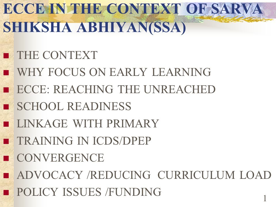 ECCE IN THE CONTEXT OF SARVA SHIKSHA ABHIYAN(SSA)
