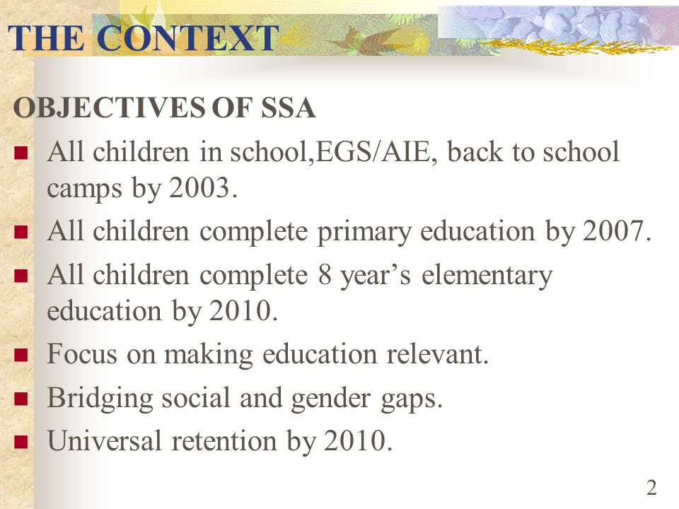 THE CONTEXT OBJECTIVES OF SSA