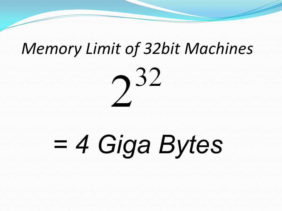 Memory Limit of 32bit Machines