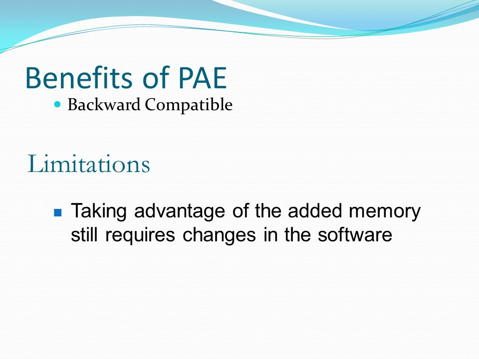 Benefits of PAE Limitations