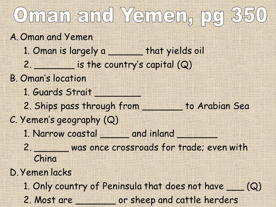 Oman and Yemen, pg 350 Oman and Yemen