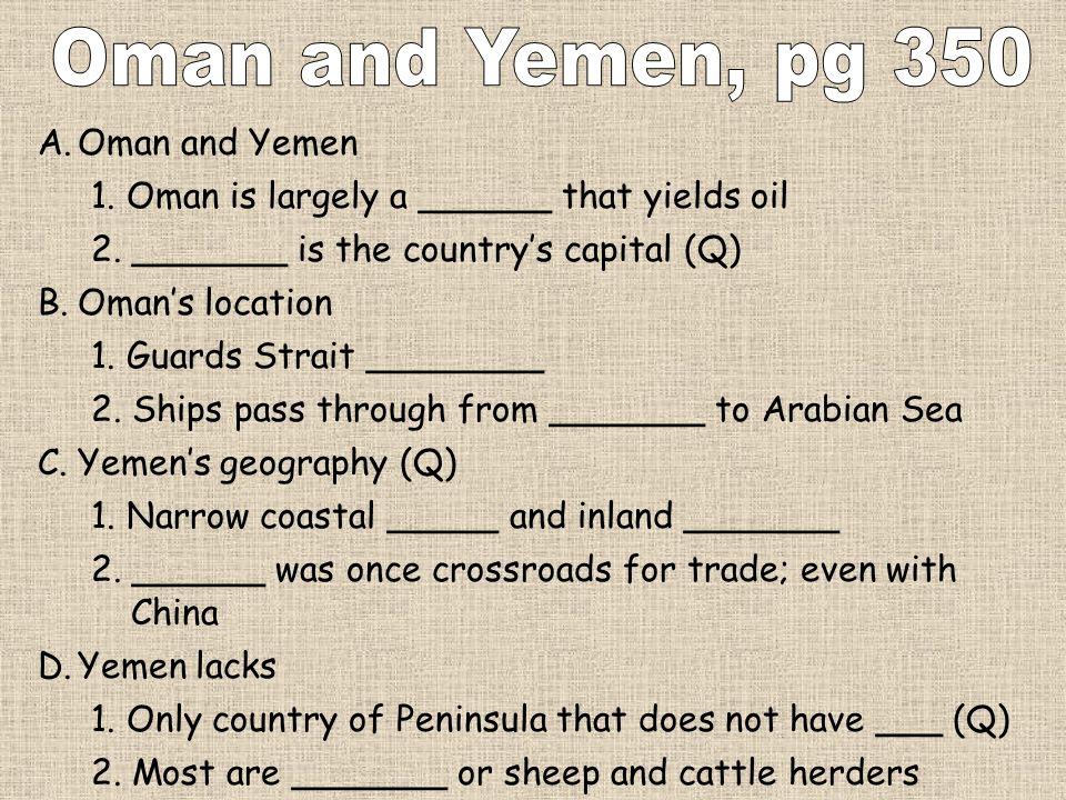 Oman and Yemen, pg 350 Oman and Yemen
