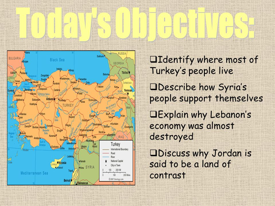 Today s Objectives: Identify where most of Turkey's people live