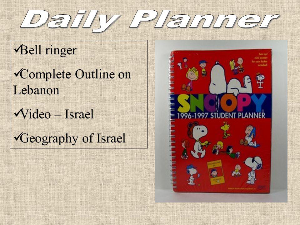 Daily Planner Bell ringer Complete Outline on Lebanon Video – Israel