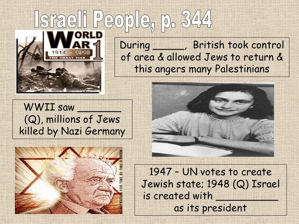 WWII saw _______ (Q), millions of Jews killed by Nazi Germany