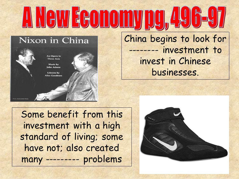 A New Economy pg, China begins to look for investment to invest in Chinese businesses.