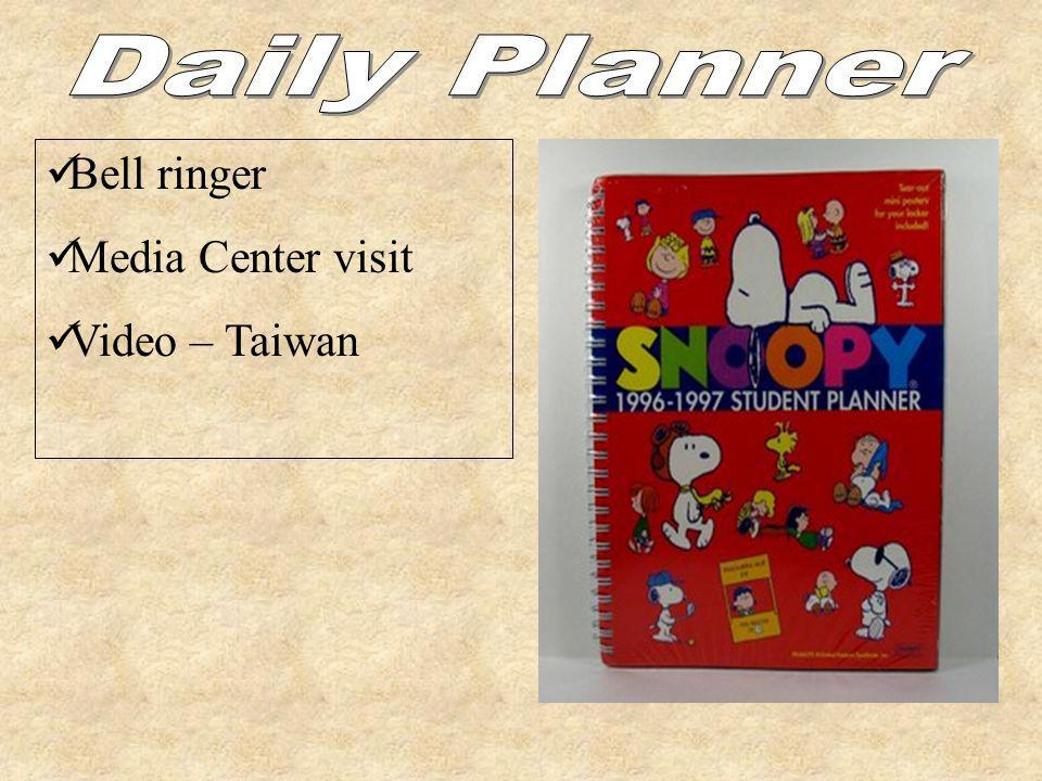 Daily Planner Bell ringer Media Center visit Video – Taiwan