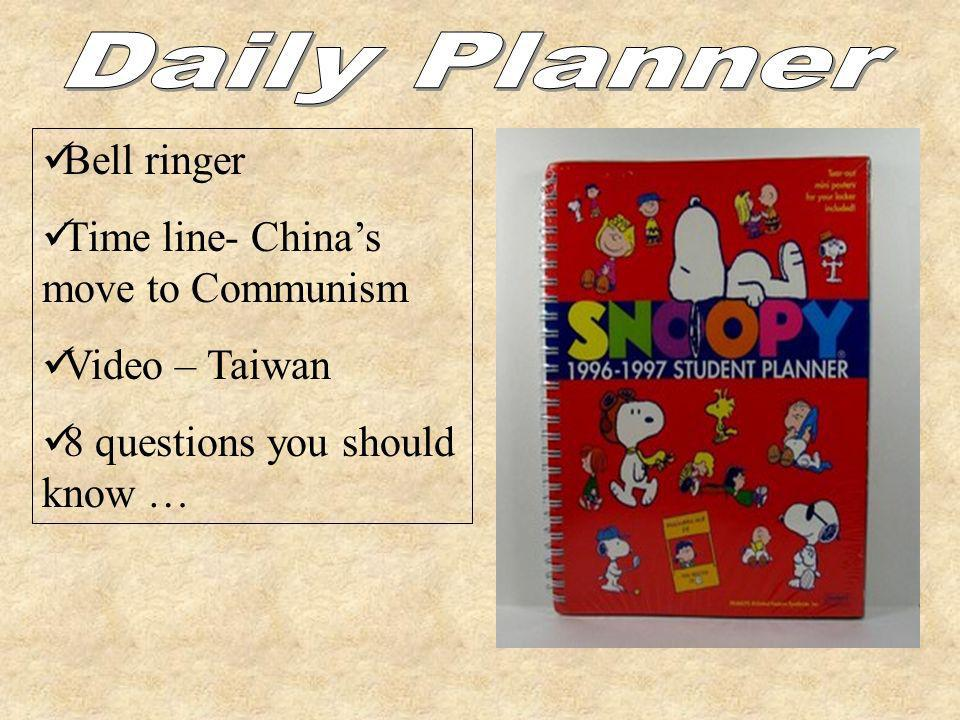 Daily Planner Bell ringer Time line- China's move to Communism