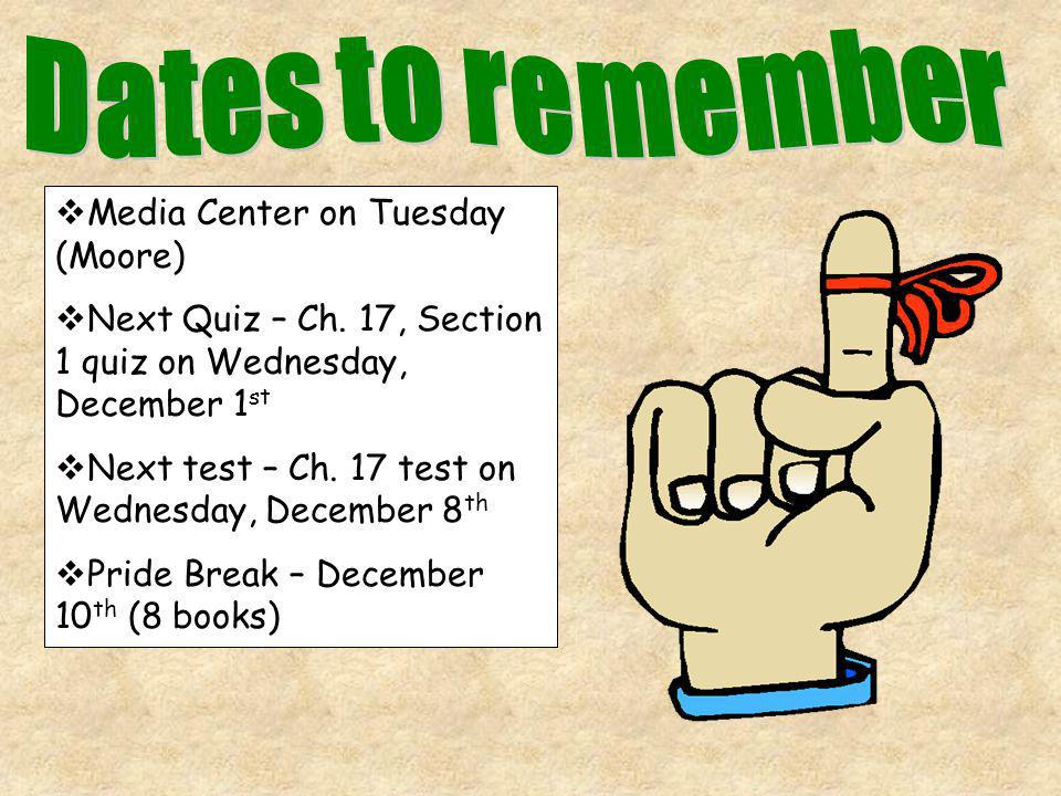 Dates to remember Media Center on Tuesday (Moore)
