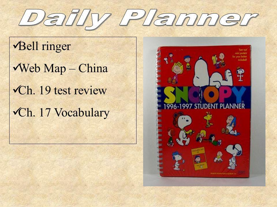Daily Planner Bell ringer Web Map – China Ch. 19 test review