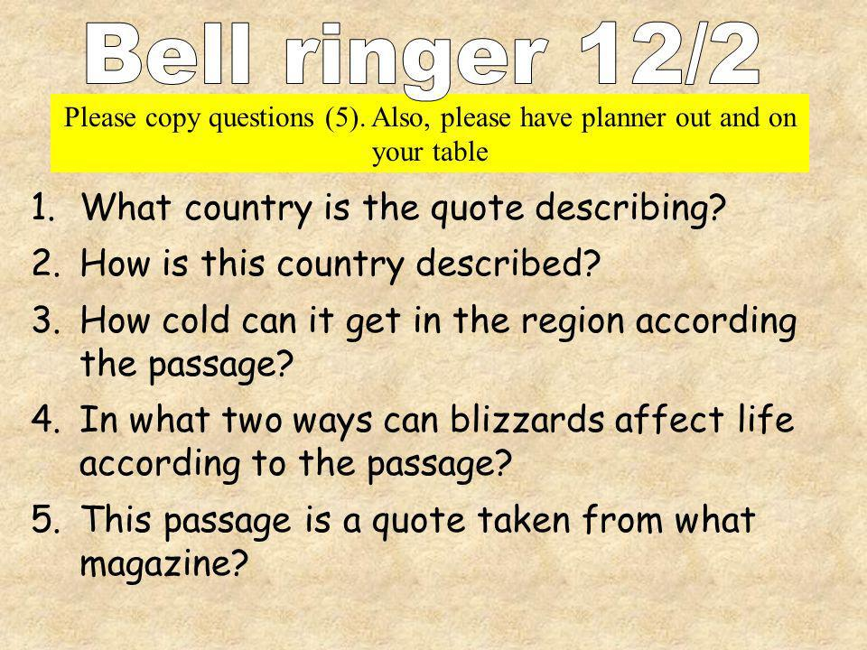 Bell ringer 12/2 What country is the quote describing