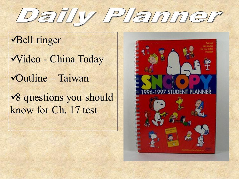 Daily Planner Bell ringer Video - China Today Outline – Taiwan