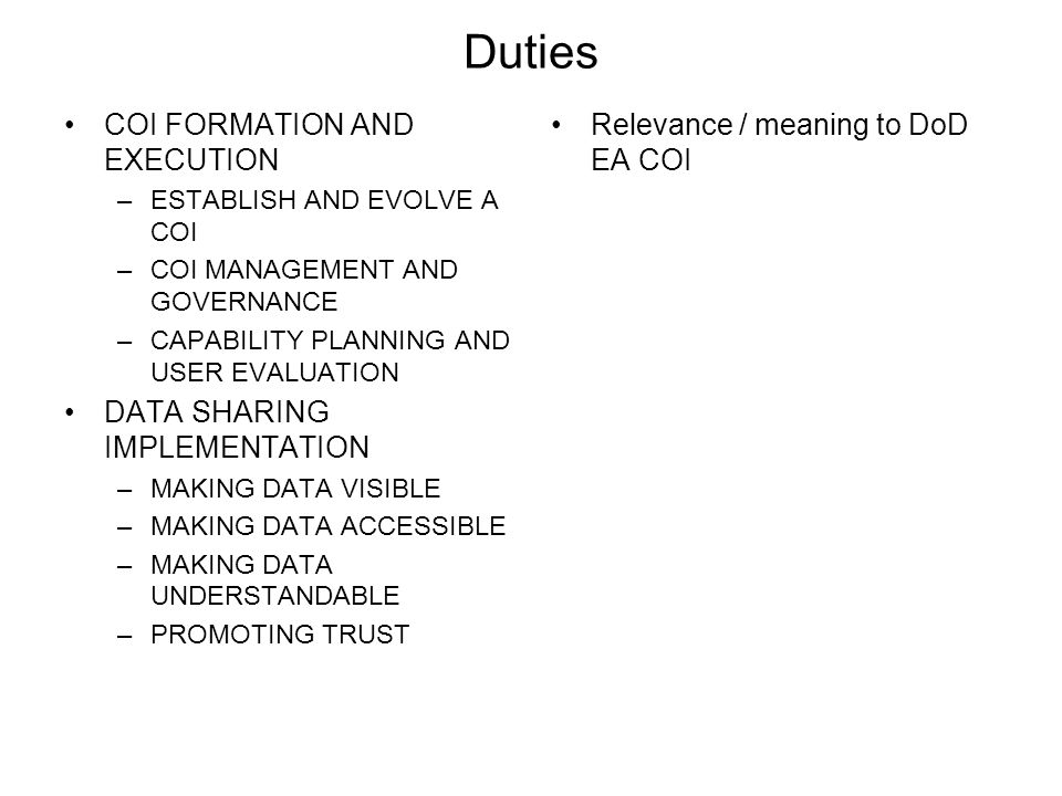 Duties COI FORMATION AND EXECUTION DATA SHARING IMPLEMENTATION