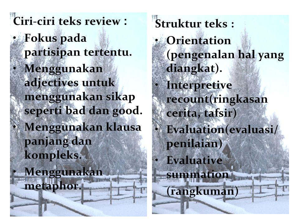 Ciri-ciri teks review :