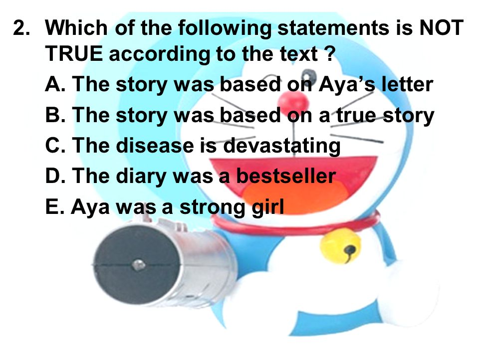 Which of the following statements is NOT TRUE according to the text