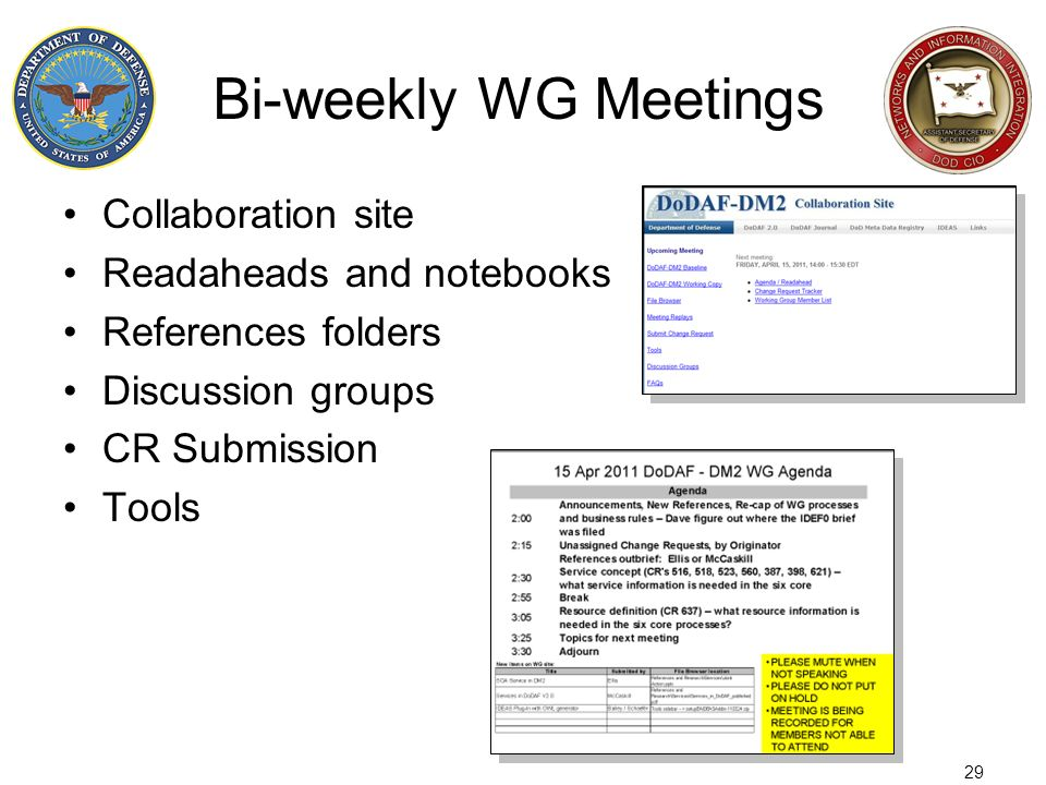 Bi-weekly WG Meetings Collaboration site Readaheads and notebooks