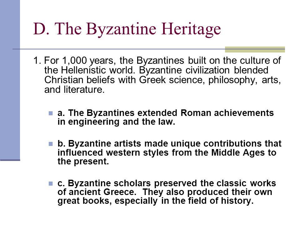 D. The Byzantine Heritage
