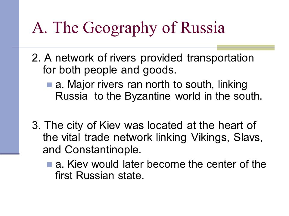 A. The Geography of Russia