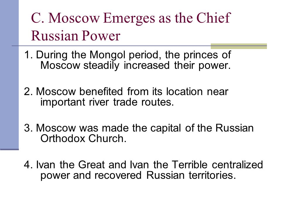 C. Moscow Emerges as the Chief Russian Power