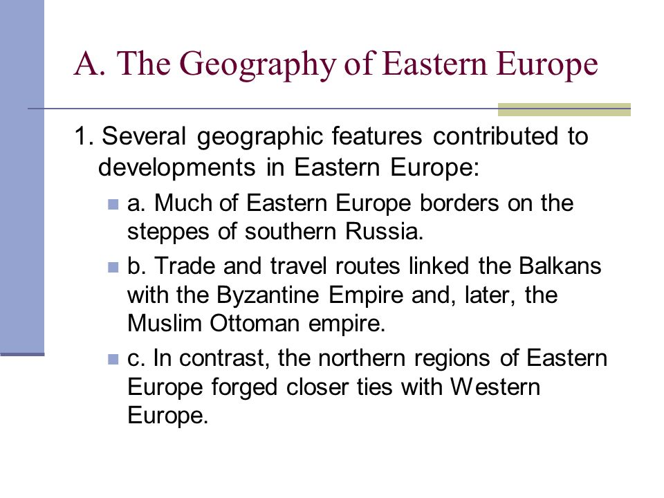 A. The Geography of Eastern Europe