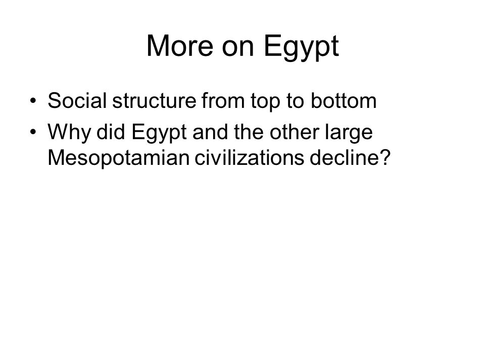 More on Egypt Social structure from top to bottom