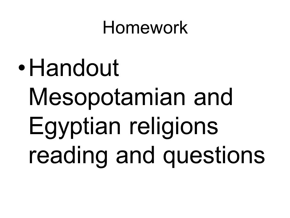 Handout Mesopotamian and Egyptian religions reading and questions