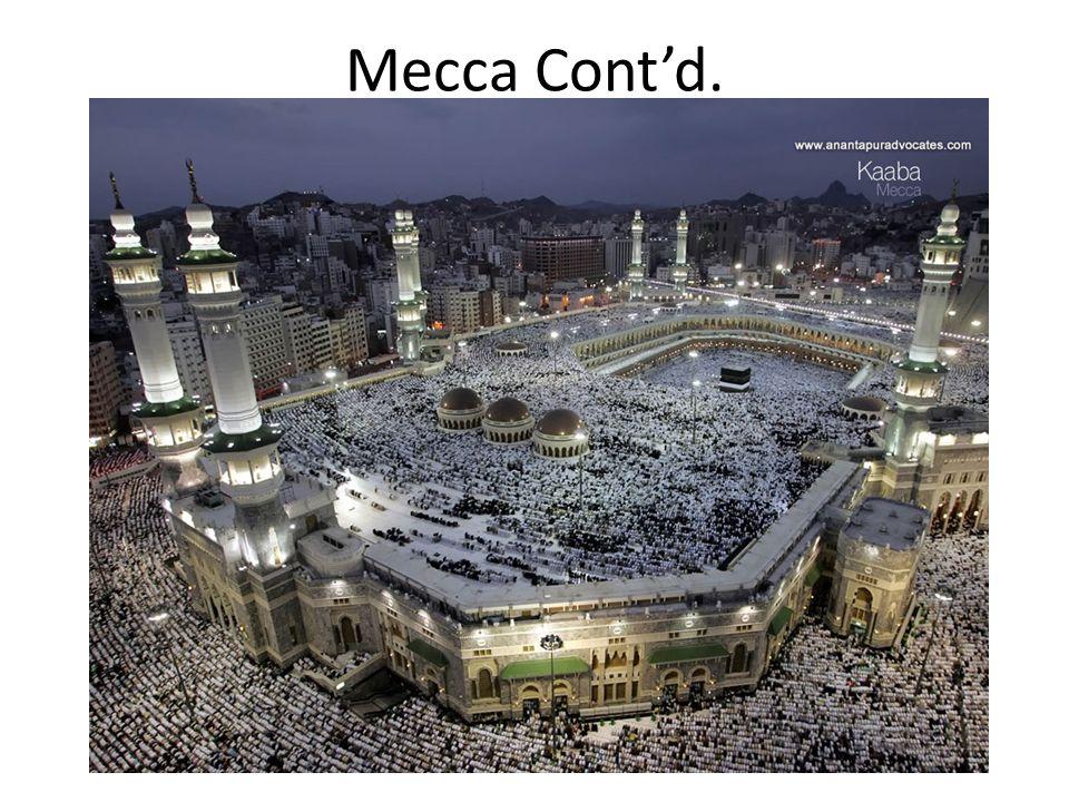 Mecca Cont'd.