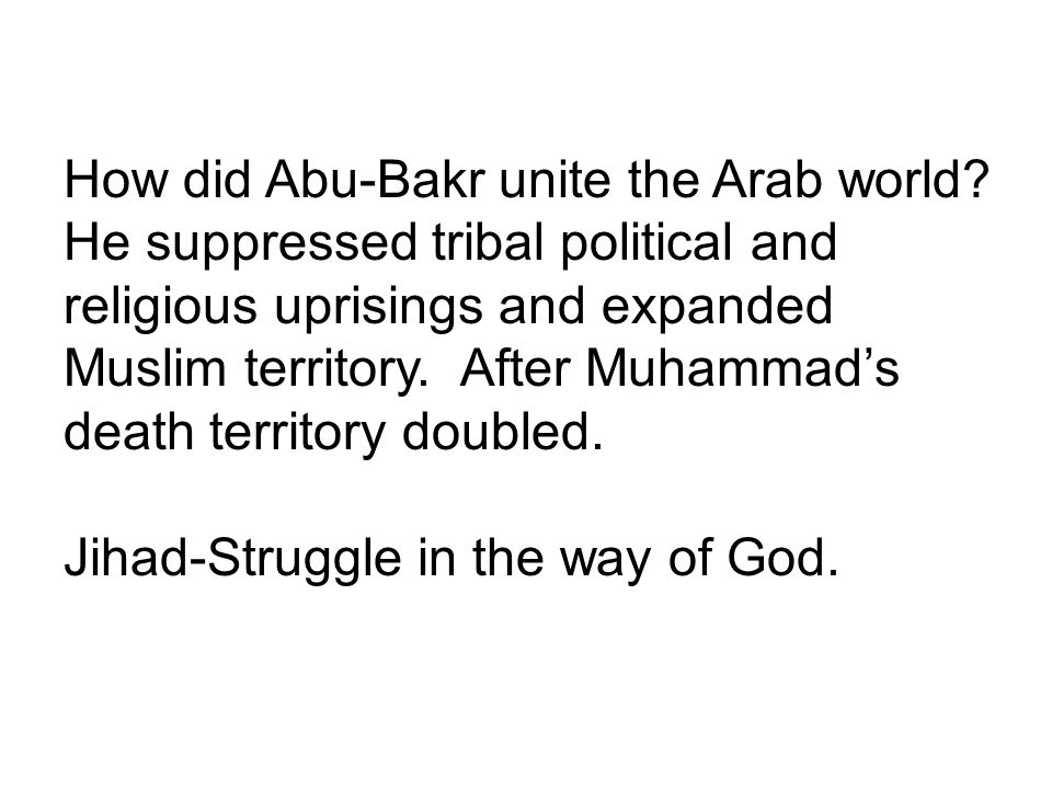 How did Abu-Bakr unite the Arab world