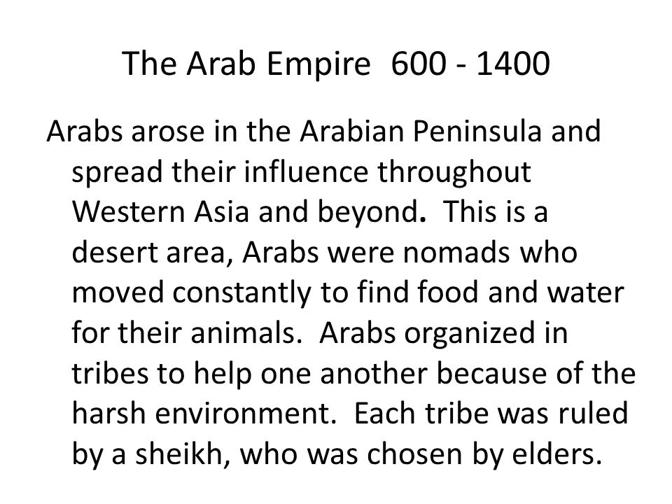 The Arab Empire 600 - 1400