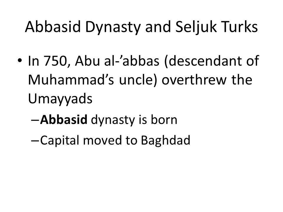 Abbasid Dynasty and Seljuk Turks