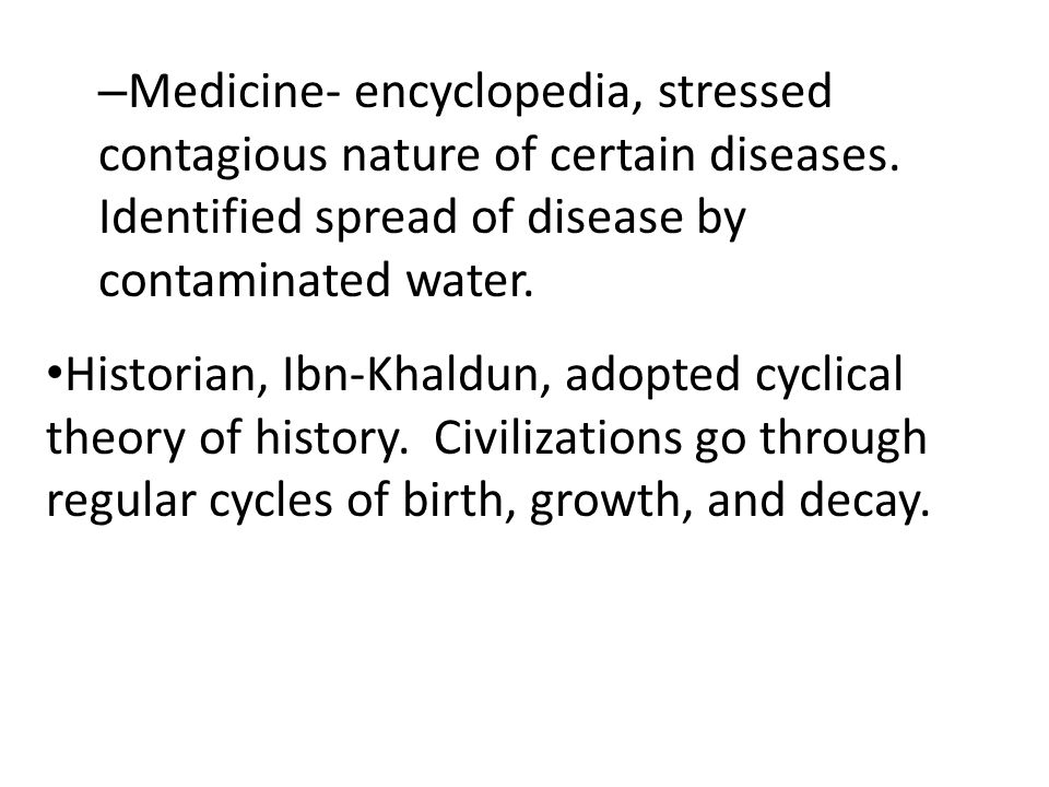Medicine- encyclopedia, stressed contagious nature of certain diseases