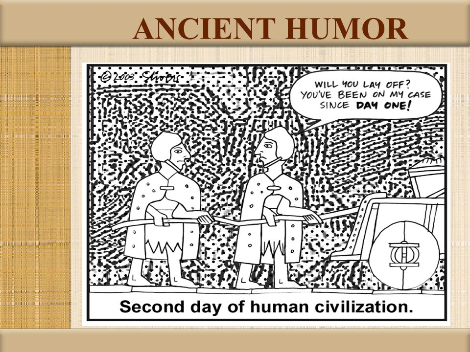 ANCIENT HUMOR