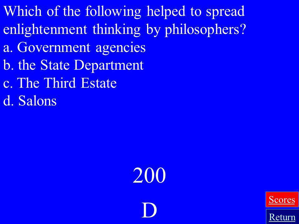 Which of the following helped to spread enlightenment thinking by philosophers