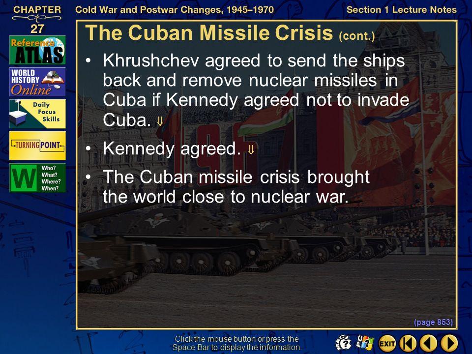 The Cuban Missile Crisis (cont.)