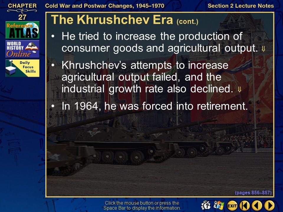 The Khrushchev Era (cont.)