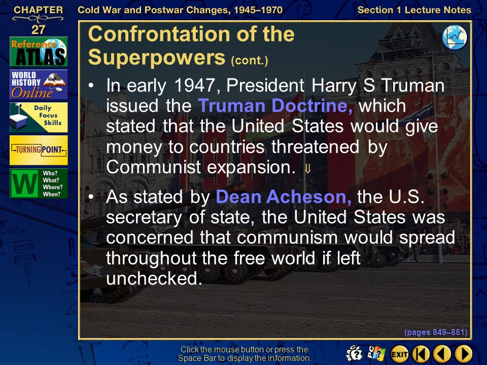 Confrontation of the Superpowers (cont.)