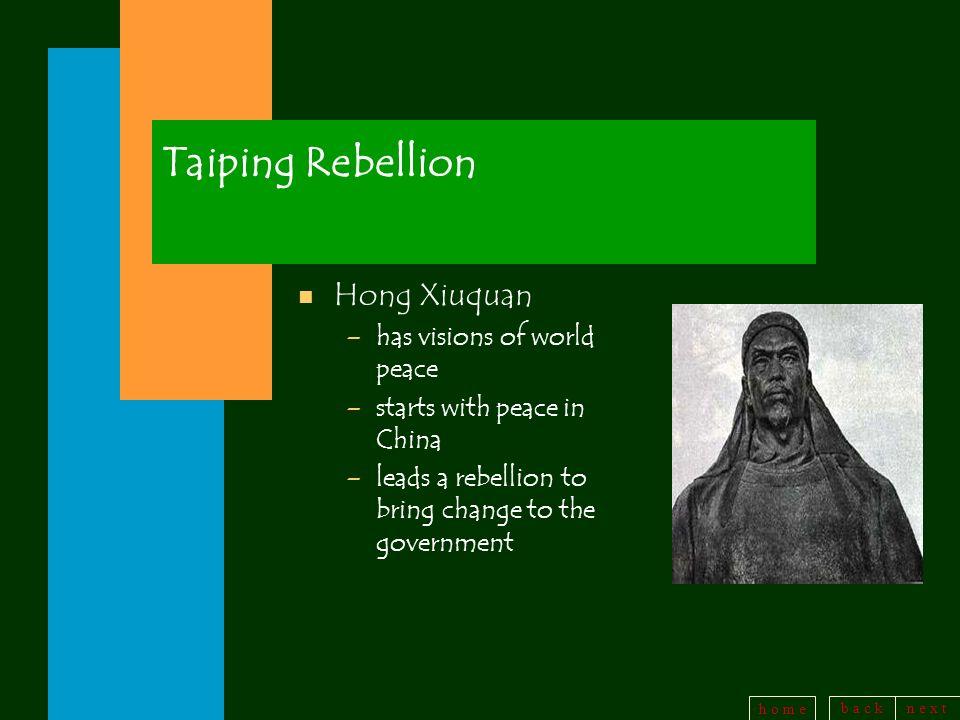 Taiping Rebellion Hong Xiuquan has visions of world peace