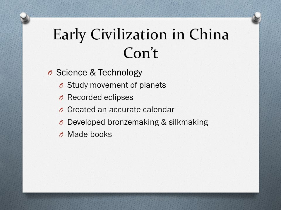 Early Civilization in China Con't