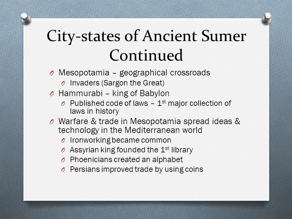 City-states of Ancient Sumer Continued