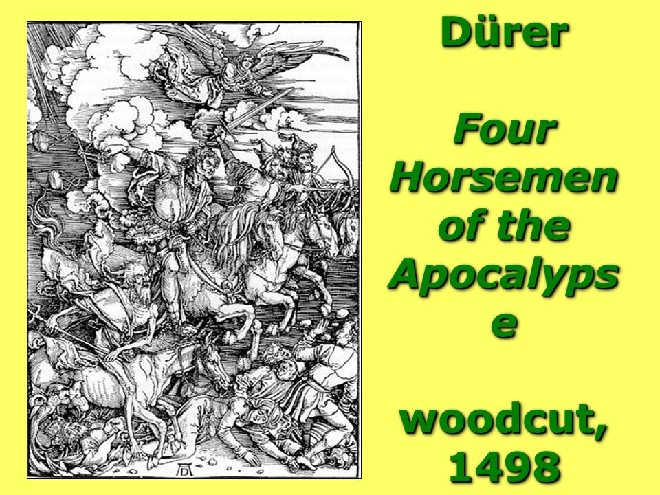 Dürer Four Horsemen of the Apocalypse woodcut, 1498
