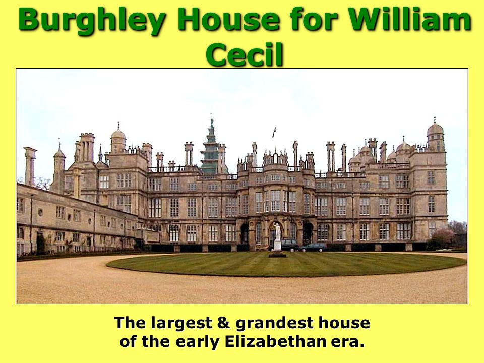 Burghley House for William Cecil