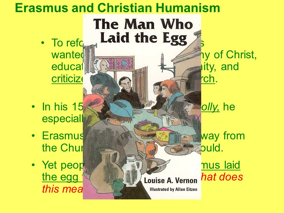 Did Erasmus Lay the Egg Luther Hatched