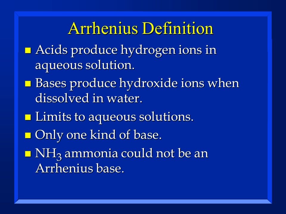 Arrhenius Definition Acids produce hydrogen ions in aqueous solution.