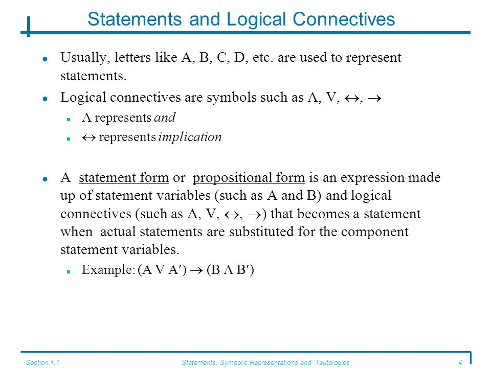 Statements and Logical Connectives