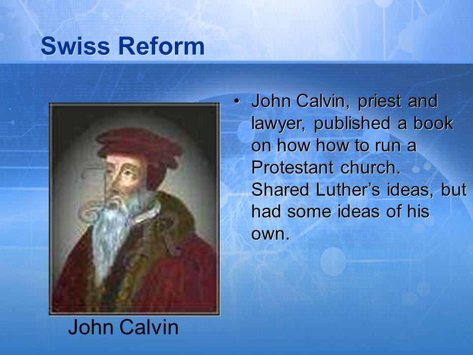 Swiss Reform John Calvin